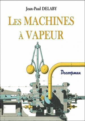 Les machines à vapeur - decoopman - 9782369650317 -