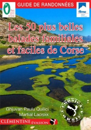 Les 50 plus belles balades familiales et faciles de Corse - clementine - 9782370120083 -