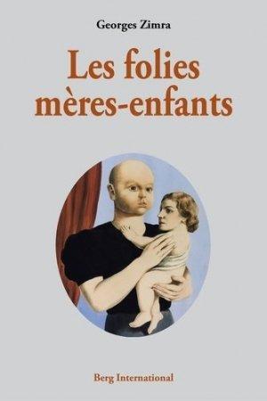 Les folies mères-enfants - berg international - 9782370200242 -