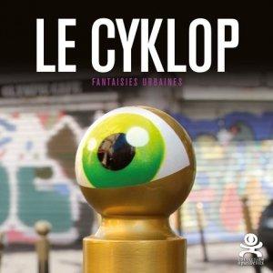 Le Cyklop. Fantaisies urbaines - Critères - 9782370260413 - majbook ème édition, majbook 1ère édition, livre ecn major, livre ecn, fiche ecn
