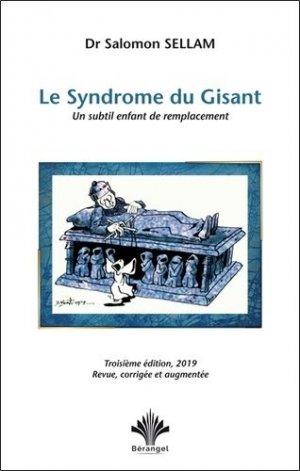 Le syndrome du Gisant. Un subtil enfant de remplacement, 3e édition revue et augmentée - berangel - 9782370660336 -