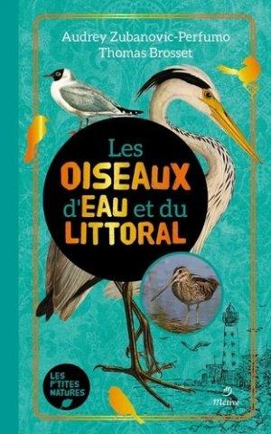 Les oiseaux d'eau et du littoral - editions - 9782371091023 -