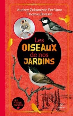 Les oiseaux de nos jardins - editions - 9782371091047 -