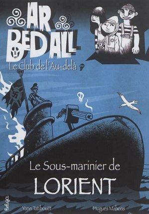 Le sous-marinier de Lorient - Beluga - 9782371331303 -