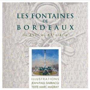 Les fontaines de Bordeaux - de l'entre deux mers - 9782371570382 -