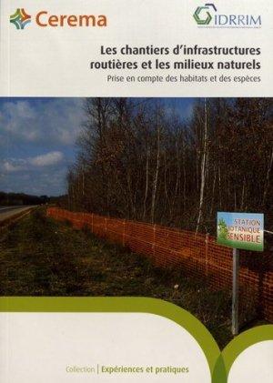 Les chantiers d'infrastuctures routières et les milieux naturels - Cerema - 9782371802667 -