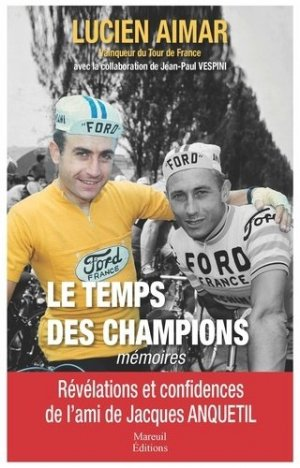 Le temps des champions. Mémoires - mareuil - 9782372540353 -