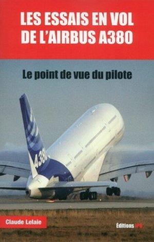 Les essais en vol de l'A380 - jpo - jean-pierre otelli editions - 9782373010978 -