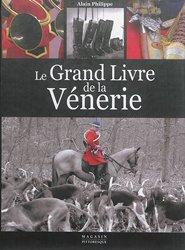 Le grand livre de la vénerie - magasin pittoresque - 9782373460339 -