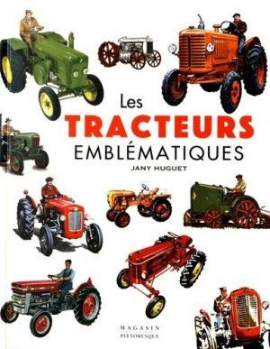 Les tracteurs emblématiques - magasin pittoresque - 9782373460353 -