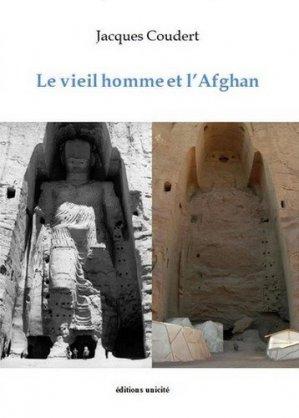 Le vieil homme et l'Afghan - unicité - 9782373553352 -