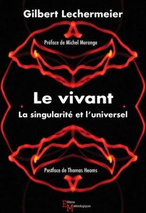Le vivant - Editions Matériologiques - 9782373612042 -