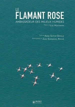 Le Flamant rose,  ambassadeur des zones humides - museo  - 9782373750010 -