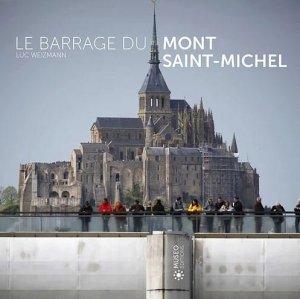 Le barrage du Mont Saint-Michel - museo  - 9782373751048 -
