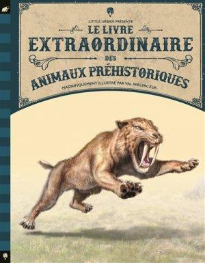 Le livre extraordinaire des animaux préhistoriques - little urban - 9782374080925 -