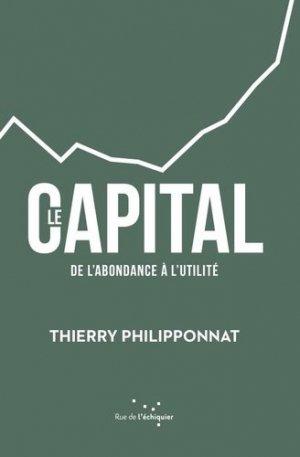 Le capital - Rue de l'échiquier - 9782374250601 -