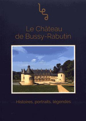 Le château de Bussy-Rabutin - Abordables - 9782374311234 -