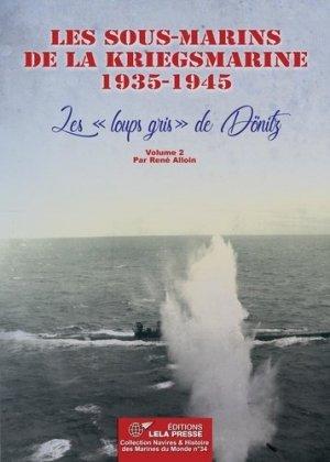 Les sous-marins de la Kriegsmarine 1935-1945 - lela presse - 9782374680354 -