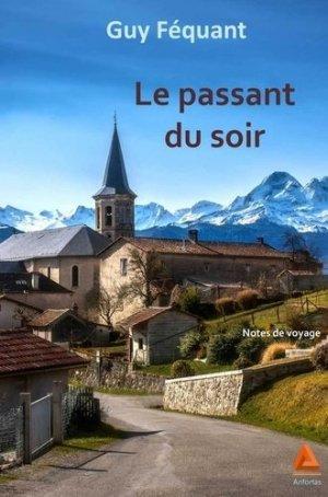 Le passant du soir - Editions Anfortas - 9782375220658 -