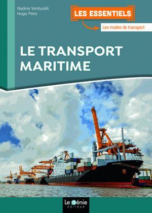 Le transport maritime - le genie - 9782375631553 -