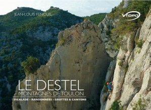 Le Destel : montagnes de Toulon - vtopo - 9782375710401