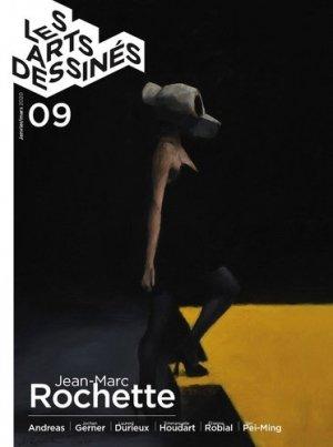 Les Arts dessinés N° 9, janvier-mars 2020 : Jean-Marc Rochette - DBD Editions - 9782376031048 -