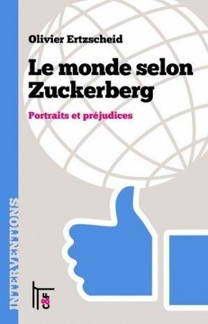 Le monde selon Zuckerberg - CandF Editions - 9782376620136 -