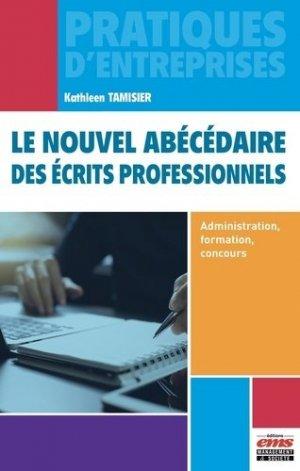 Le nouvel abécédaire des écrits professionnels. Administration, formation, concours - ems - 9782376873518 -