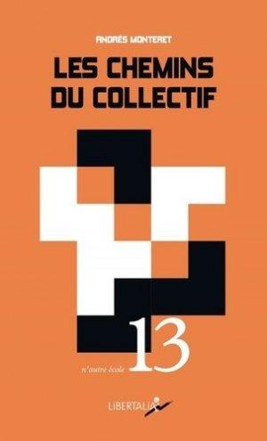 Les chemins du collectif - Libertalia - 9782377291472 -