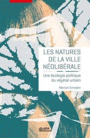 Les natures de la ville néolibérale - uga - 9782377470815 -