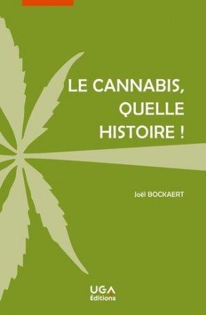 Le cannabis, quelle histoire ! - uga - 9782377472284 -