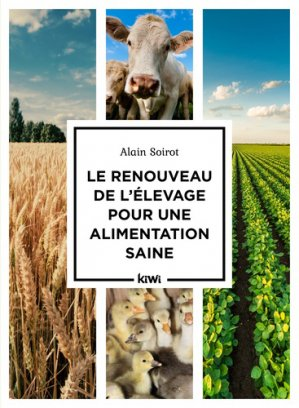 Le renouveau de l'élevage pour une alimentation saine - kiwi - 9782378830564 -