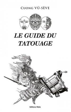 Le guide du tatouage - maia - 9782379162190 -