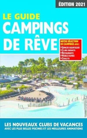 Le guide campings de rêve - Regicamp - 9782380770117 -