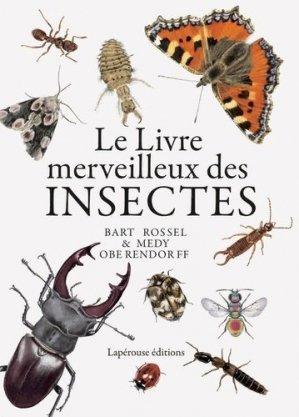 Le livre merveilleux des insectes - Lapérouse Editions - 9782381820071 -
