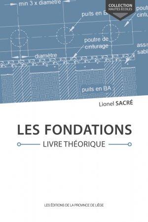 Les fondations. livre theorique - de la province de liege - 9782390100867 -