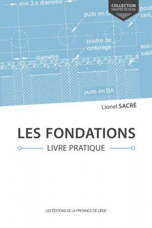 Les fondations. livre pratique - de la province de liege - 9782390100874 -