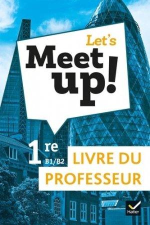 Let's Meet up! 1re B1-B2 - Hatier - 9782401054080 -
