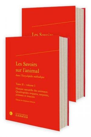 Les savoirs sur l'animal dans l'encyclopédie méthodique - Editions Classiques Garnier - 9782406110323 -