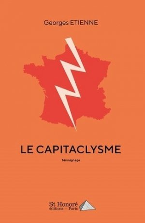 Le capitaclysme - Saint Honoré Editions - 9782407013708 -