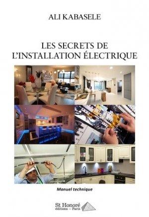 Les secrets de l'installation électrique - Saint Honoré Editions - 9782407017478 -