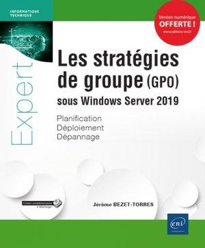 Les stratégies de groupe (GPO) sous Windows Server 2019 - eni - 9782409017889 -