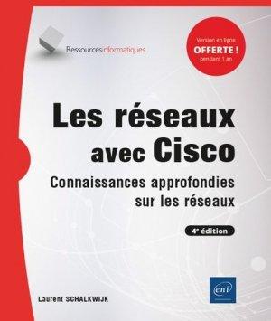 Les réseaux avec Cisco - Connaissances approfondies sur les réseaux (4e édition) - eni - 9782409026690 -
