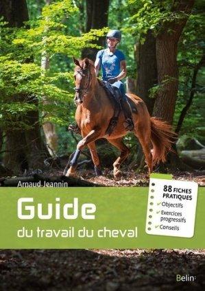 Le guide du travail du cheval - belin - 9782410003628 -