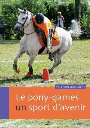 Le pony-games, un sport d'avenir - belin - 9782410005646 -