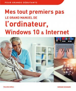 Le grand manuel de l'ordinateur avec windows 10-first-9782412020838