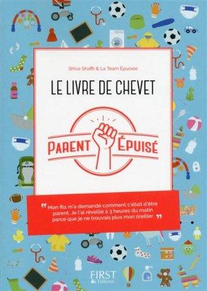 Le livre de chevet du parent épuisé - first  - 9782412024607 -