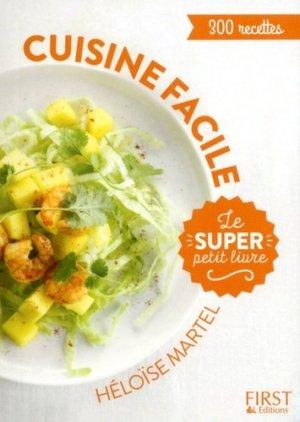 Le super petit livre de cuisine facile - first editions - 9782412025505 -