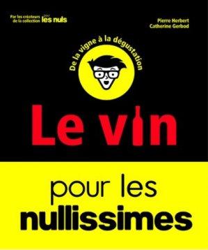 Le vin pour les nullissimes - first - 9782412029176 -