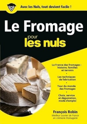 Le fromage pour les nuls - First - 9782412031216 -